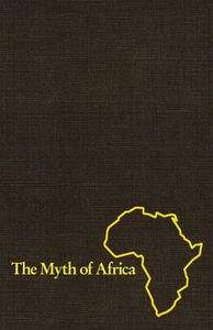 The Myth of Africa